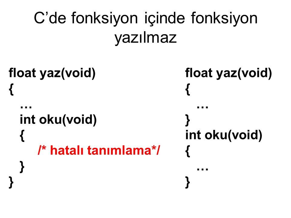 C'de fonksiyon içinde fonksiyon yazılmaz
