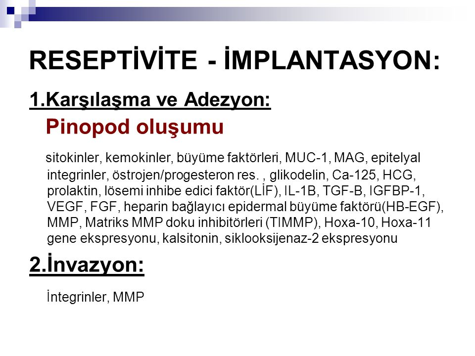 RESEPTİVİTE - İMPLANTASYON: