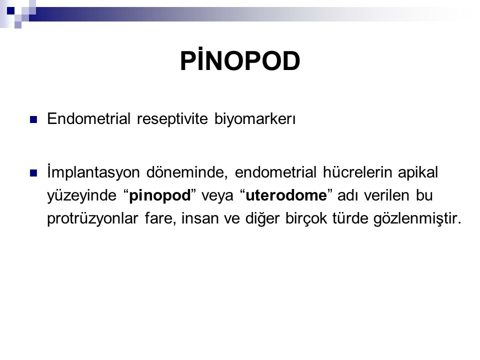 PİNOPOD Endometrial reseptivite biyomarkerı