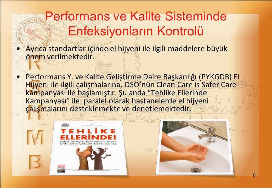 Performans ve Kalite Sisteminde Enfeksiyonların Kontrolü
