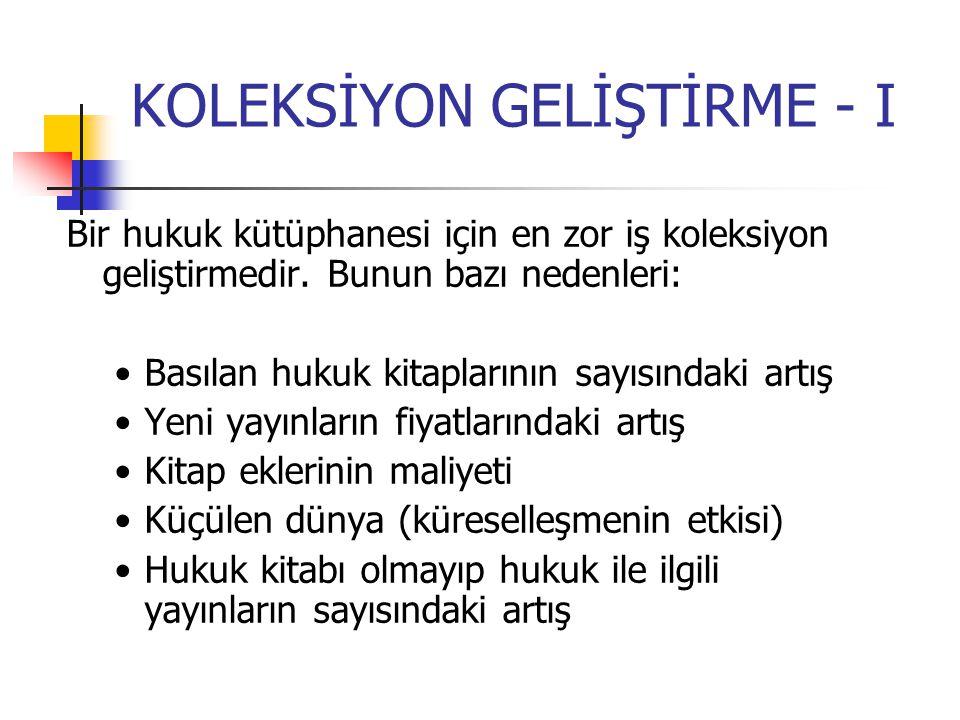 KOLEKSİYON GELİŞTİRME - I