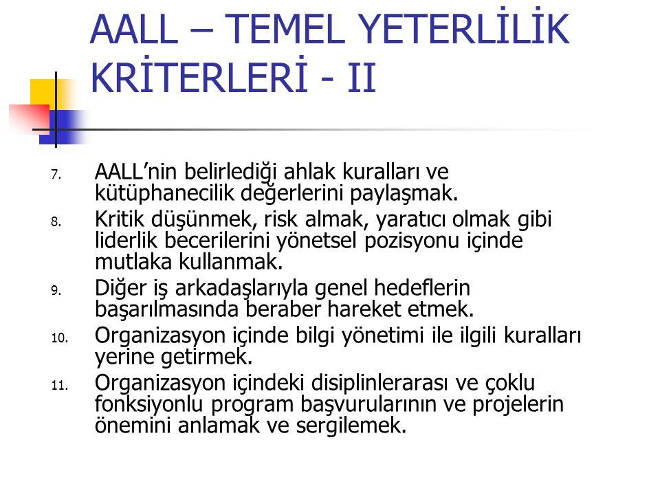 AALL – TEMEL YETERLİLİK KRİTERLERİ - II