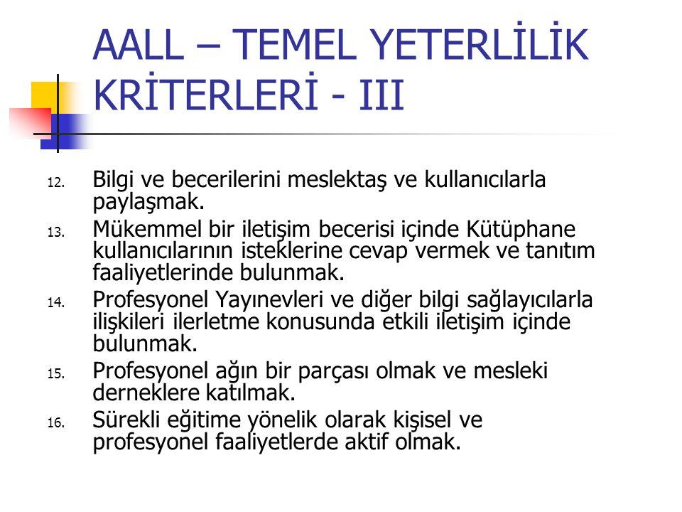AALL – TEMEL YETERLİLİK KRİTERLERİ - III