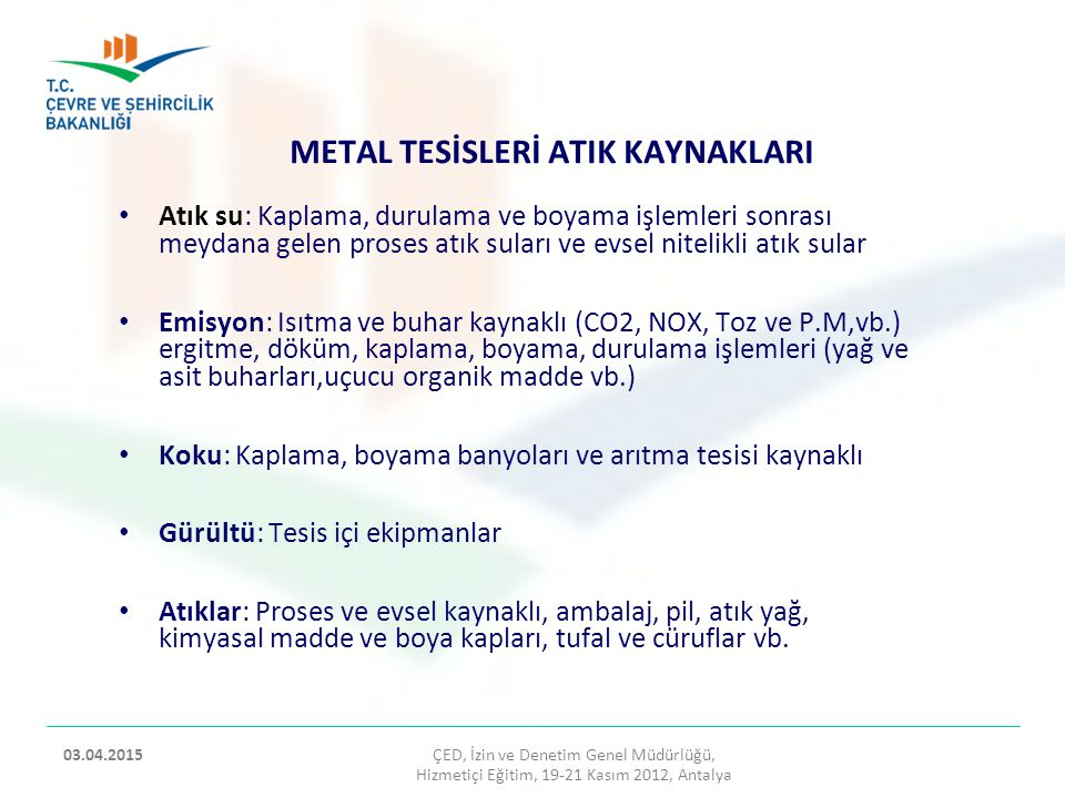 METAL TESİSLERİ ATIK KAYNAKLARI
