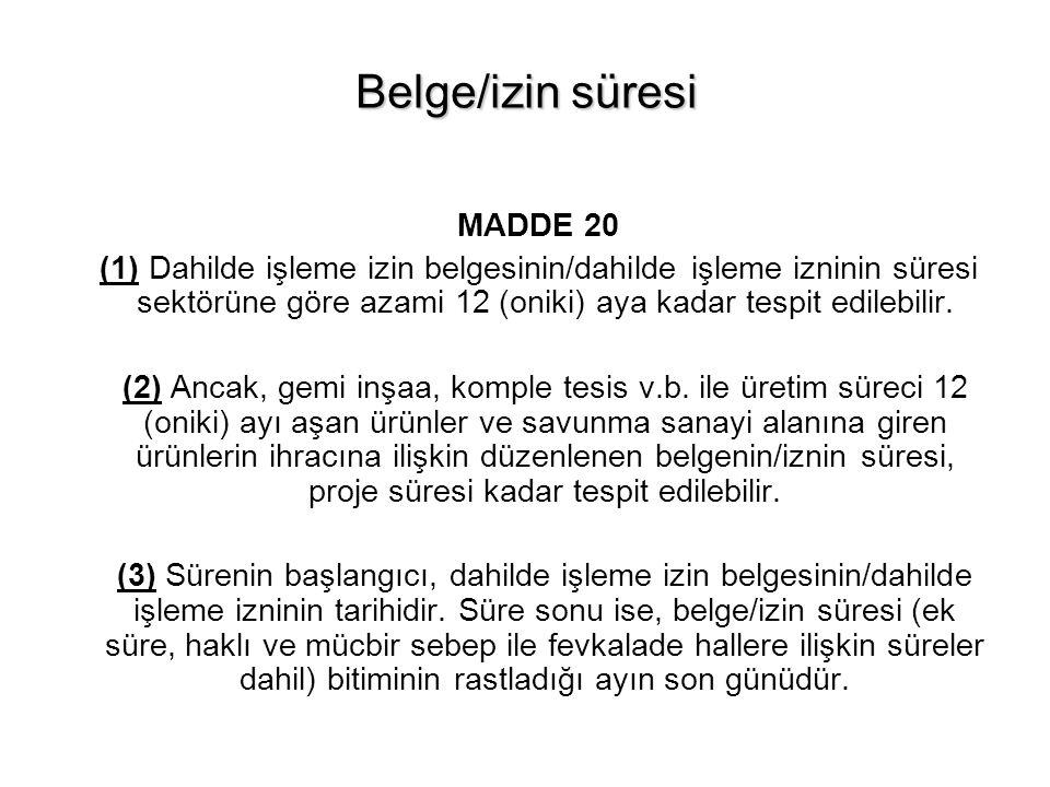 Belge/izin süresi MADDE 20