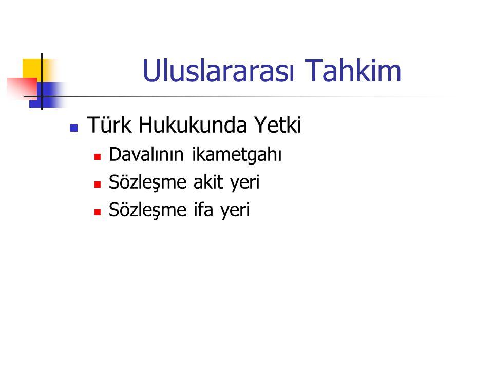 Uluslararası Tahkim Türk Hukukunda Yetki Davalının ikametgahı