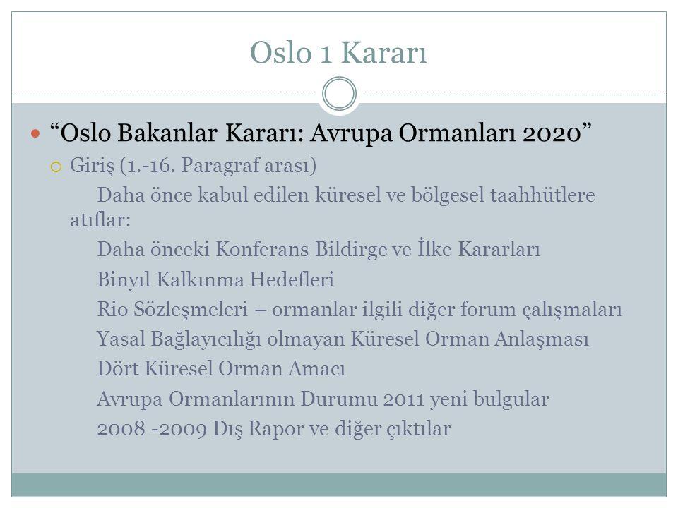 Oslo 1 Kararı Oslo Bakanlar Kararı: Avrupa Ormanları 2020