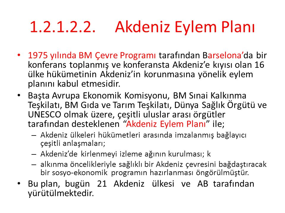 1.2.1.2.2. Akdeniz Eylem Planı