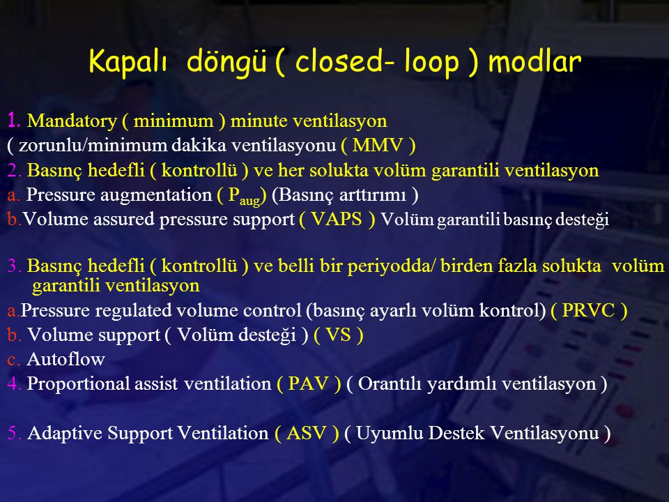 Kapalı döngü ( closed- loop ) modlar