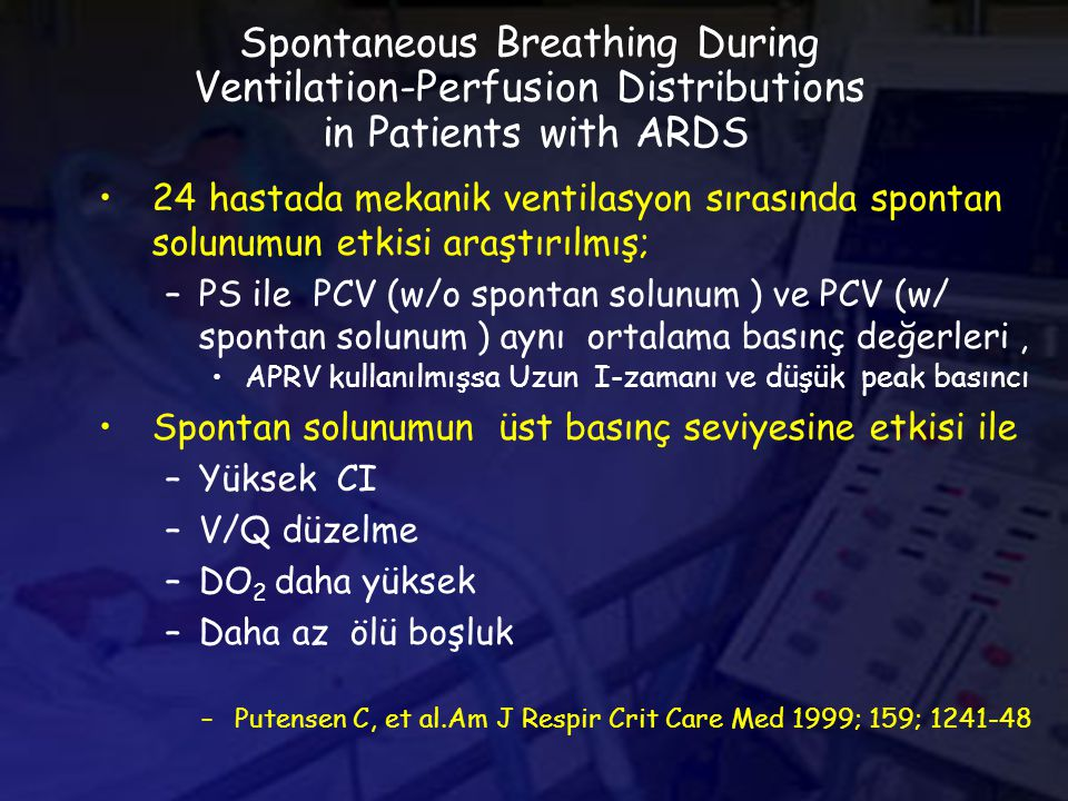 Spontaneous Breathing During Ventilation-Perfusion Distributions in Patients with ARDS