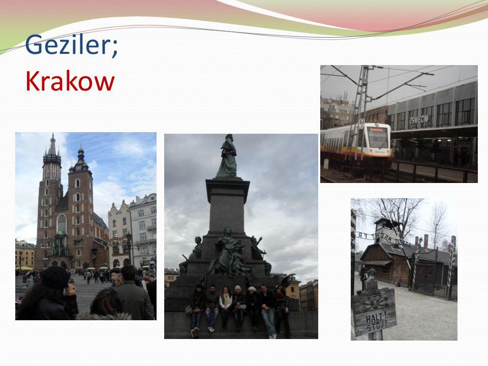 Geziler; Krakow