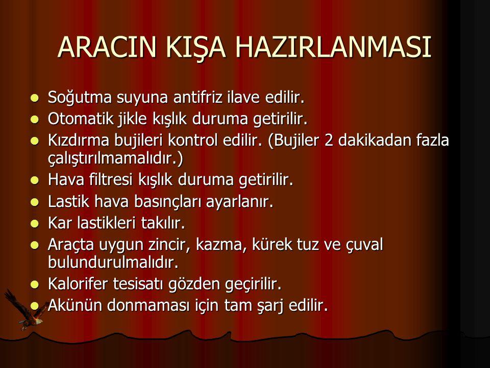 ARACIN KIŞA HAZIRLANMASI