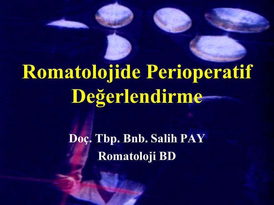 Romatolojide Perioperatif Değerlendirme