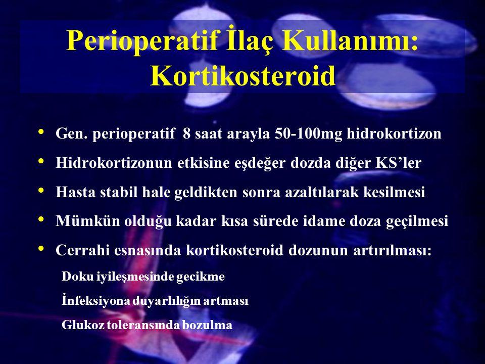Perioperatif İlaç Kullanımı: Kortikosteroid