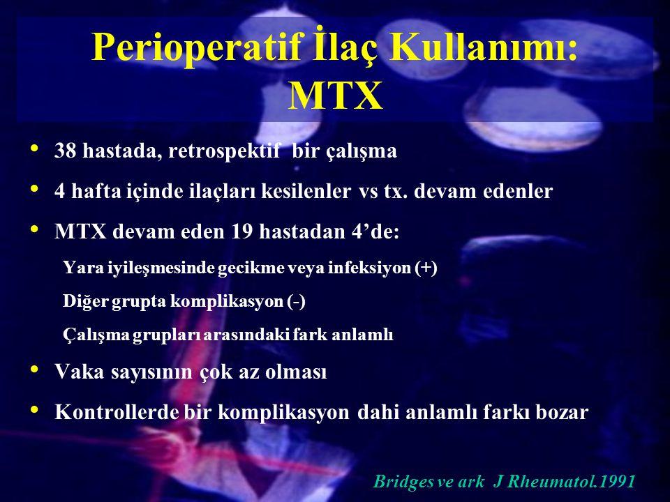 Perioperatif İlaç Kullanımı: MTX