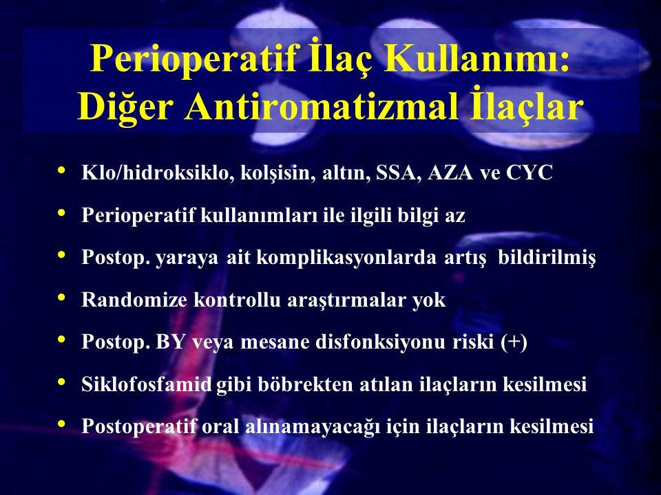 Perioperatif İlaç Kullanımı: Diğer Antiromatizmal İlaçlar