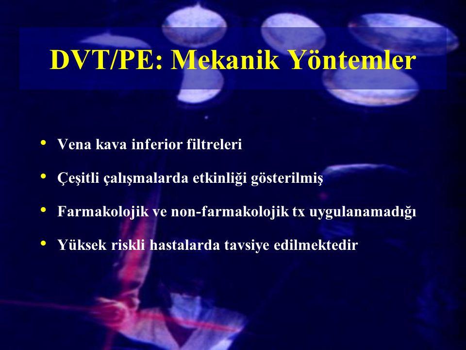 DVT/PE: Mekanik Yöntemler