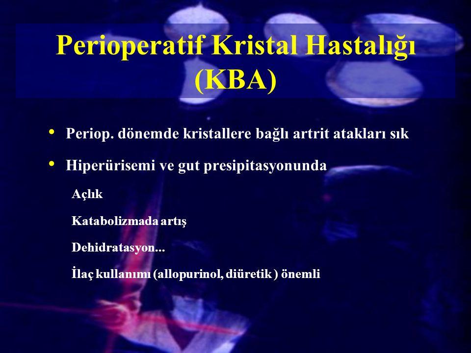 Perioperatif Kristal Hastalığı (KBA)