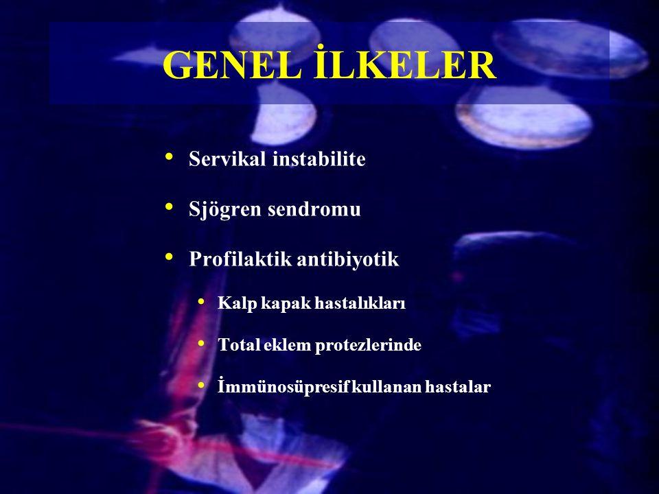 GENEL İLKELER Servikal instabilite Sjögren sendromu