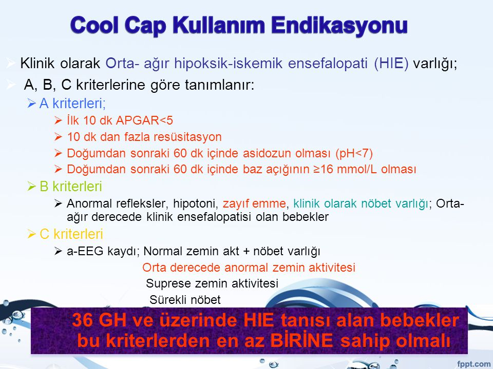 Cool Cap Kullanım Endikasyonu