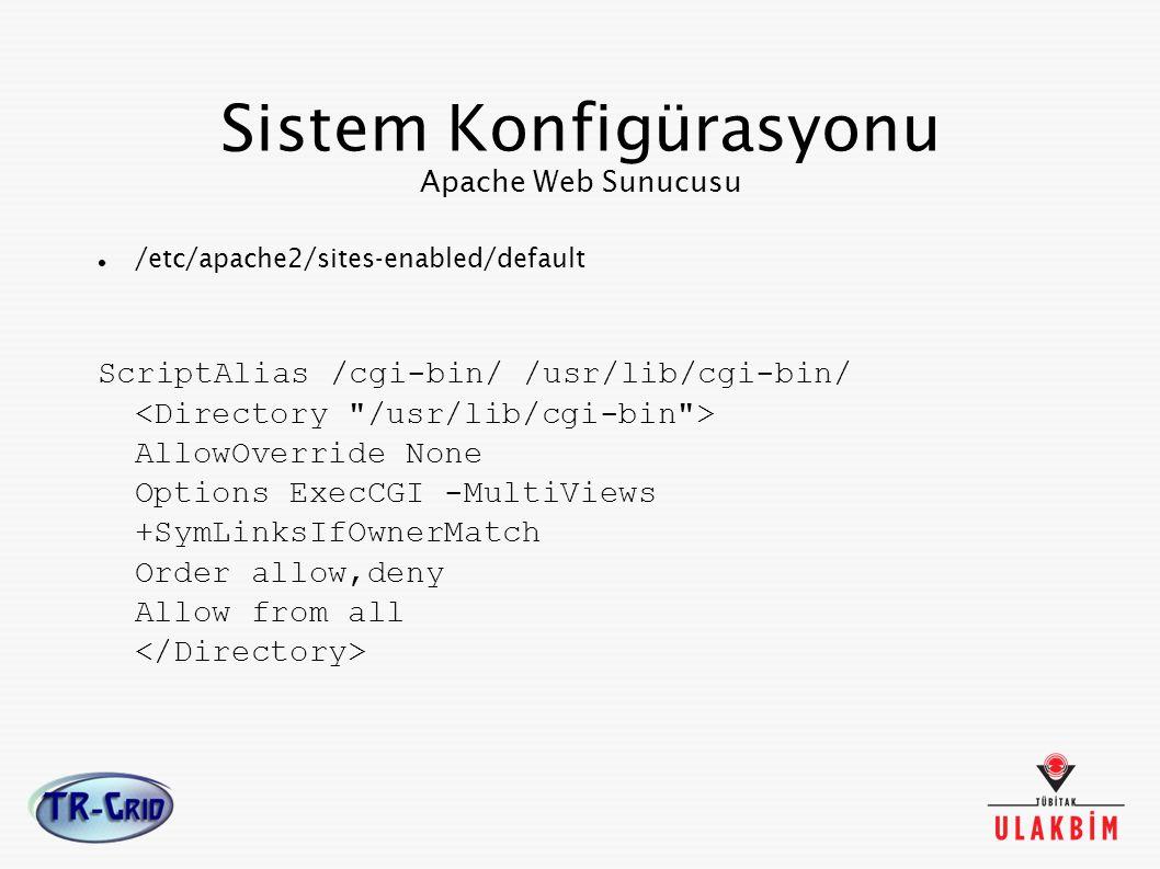 Sistem Konfigürasyonu Apache Web Sunucusu
