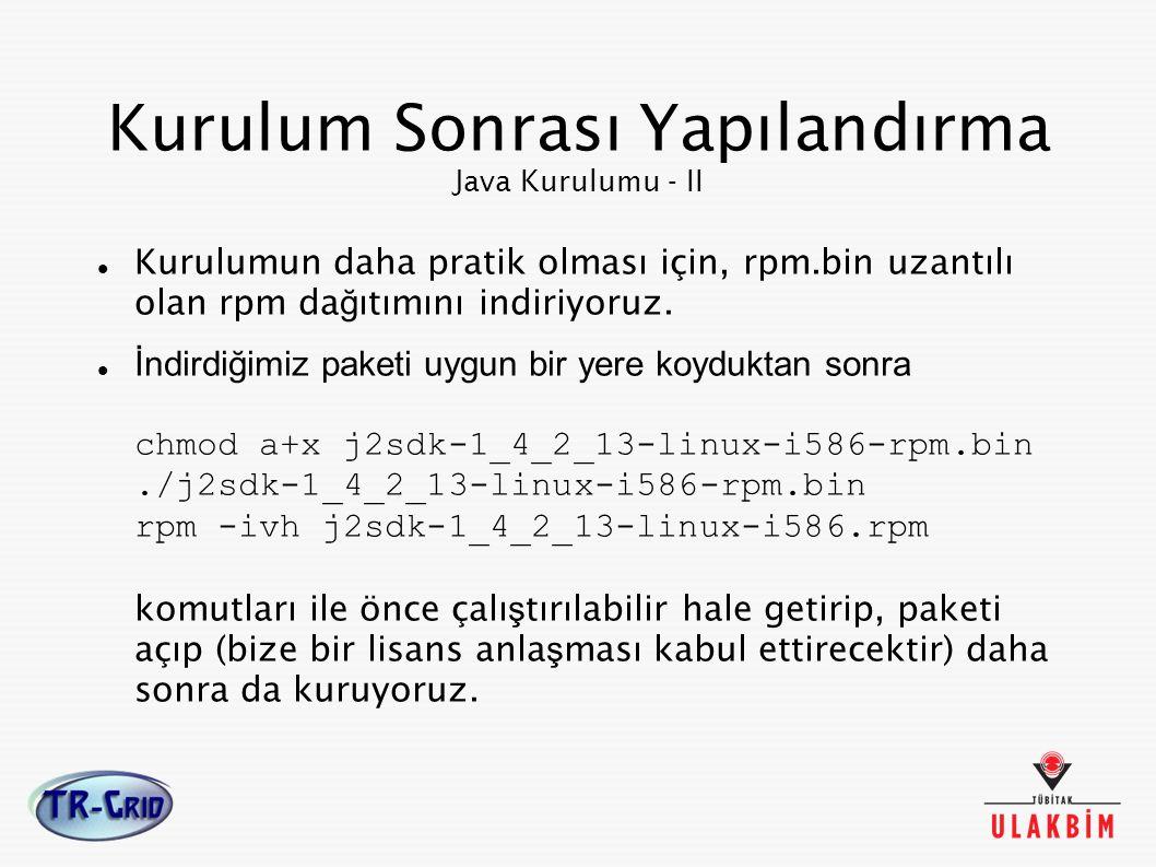 Kurulum Sonrası Yapılandırma Java Kurulumu - II
