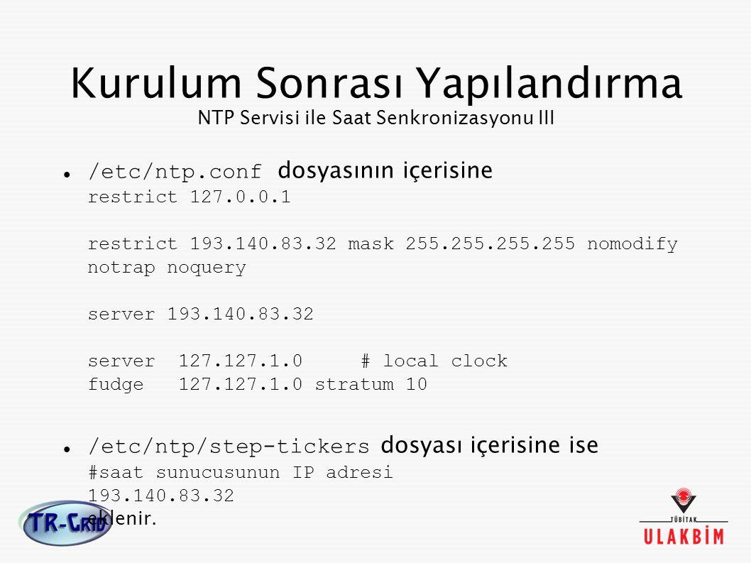 Kurulum Sonrası Yapılandırma NTP Servisi ile Saat Senkronizasyonu III