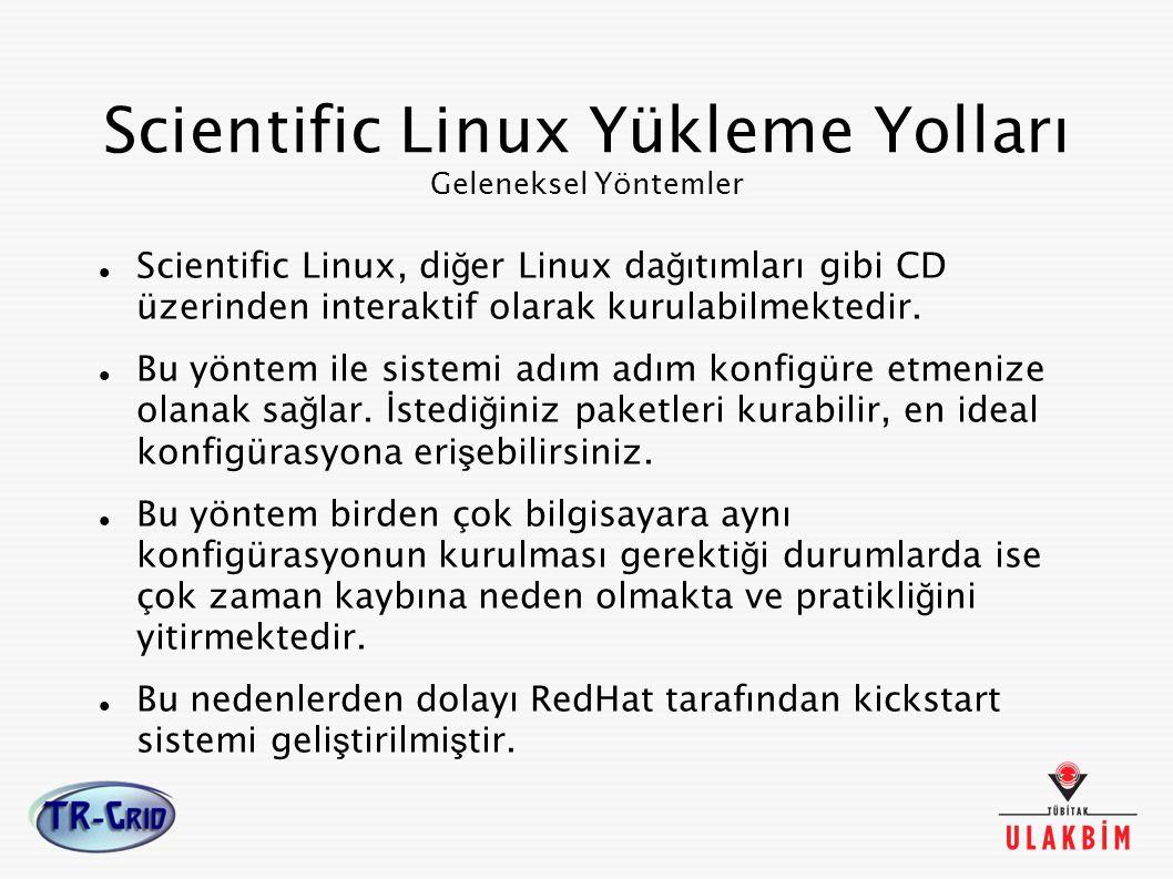 Scientific Linux Yükleme Yolları Geleneksel Yöntemler