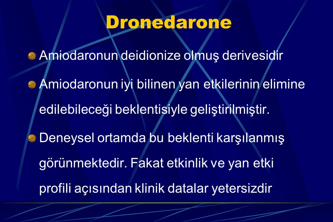 Dronedarone Amiodaronun deidionize olmuş derivesidir