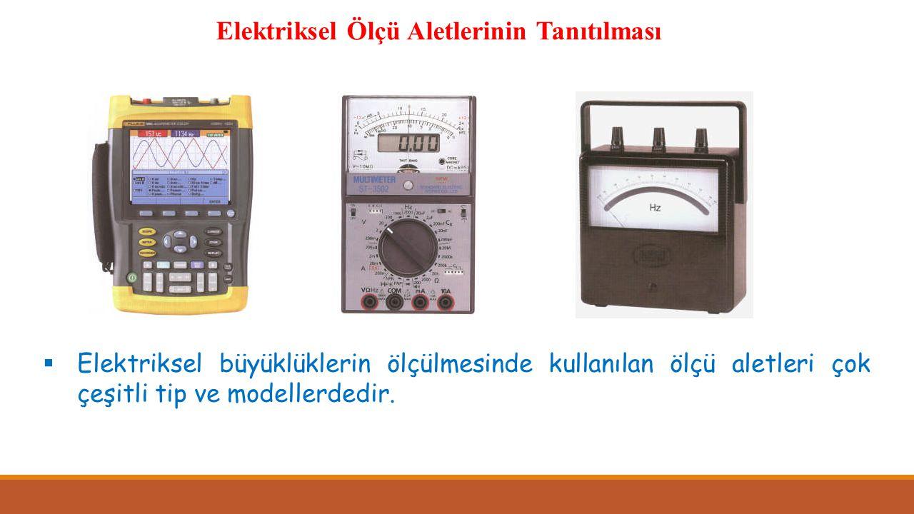 Elektriksel Ölçü Aletlerinin Tanıtılması
