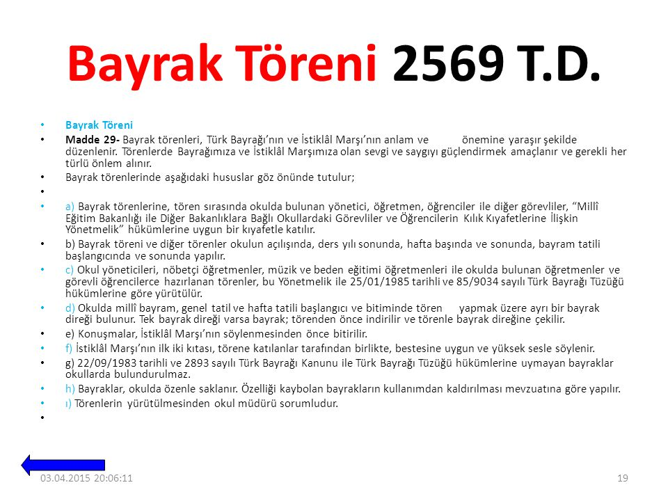 Bayrak Töreni 2569 T.D. Bayrak Töreni