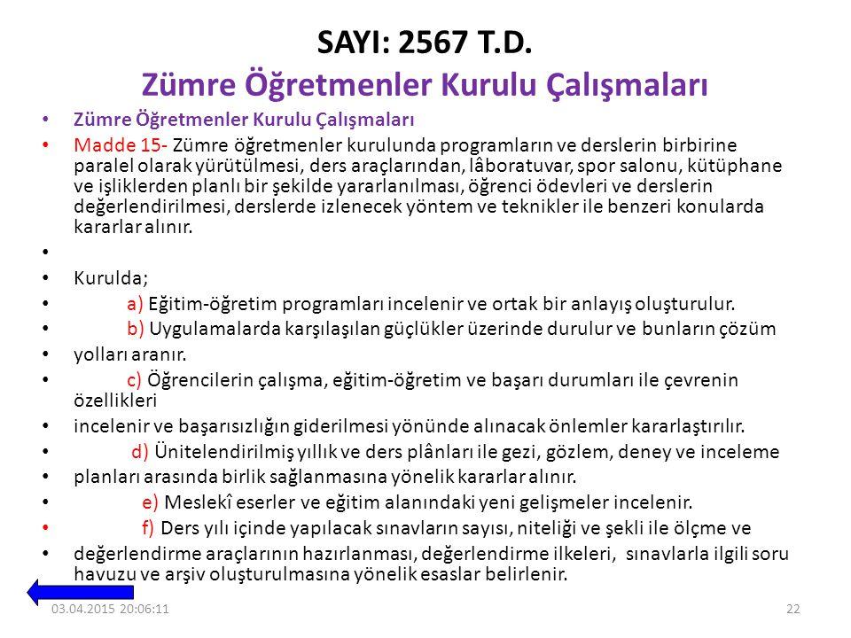 SAYI: 2567 T.D. Zümre Öğretmenler Kurulu Çalışmaları