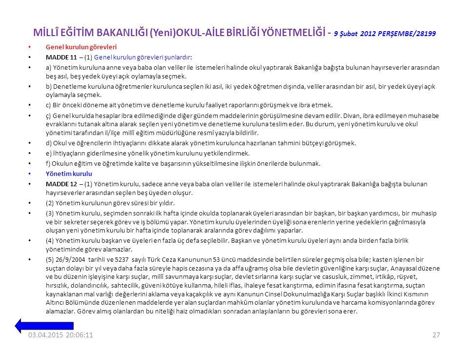 MİLLÎ EĞİTİM BAKANLIĞI (Yeni)OKUL-AİLE BİRLİĞİ YÖNETMELİĞİ - 9 Şubat 2012 PERŞEMBE/28199