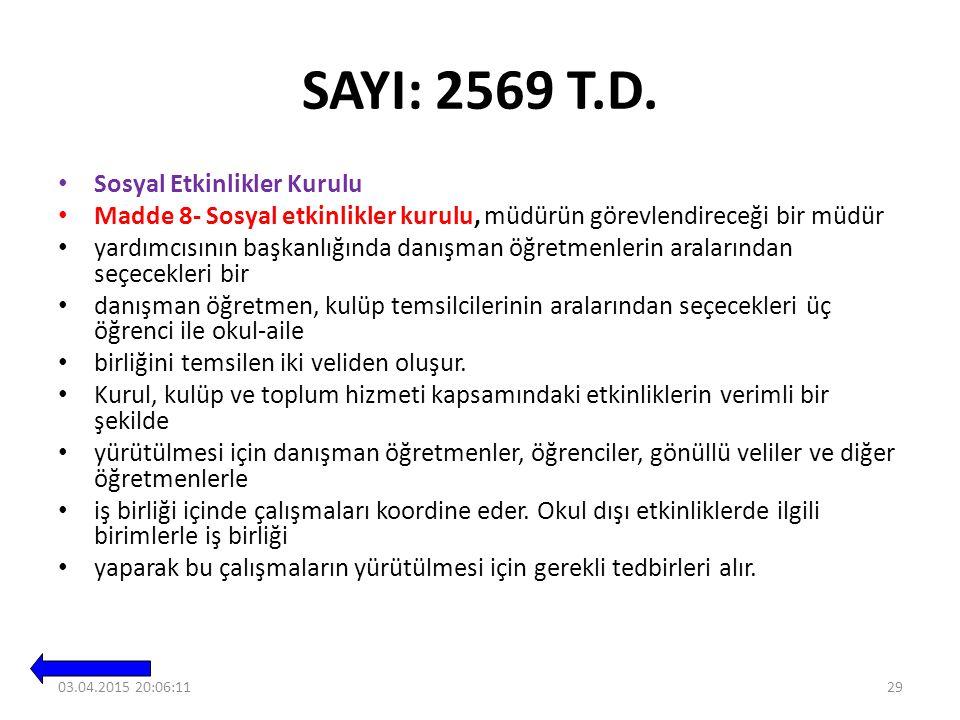 SAYI: 2569 T.D. Sosyal Etkinlikler Kurulu