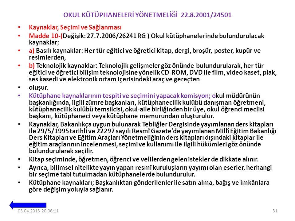 Okul KÜtÜphanelerİ YÖnetmelİĞİ 22.8.2001/24501