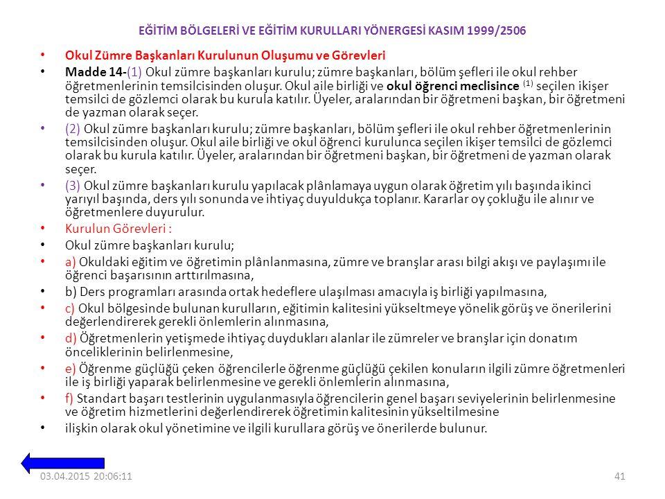 EĞİTİM BÖLGELERİ VE EĞİTİM KURULLARI YÖNERGESİ KASIM 1999/2506