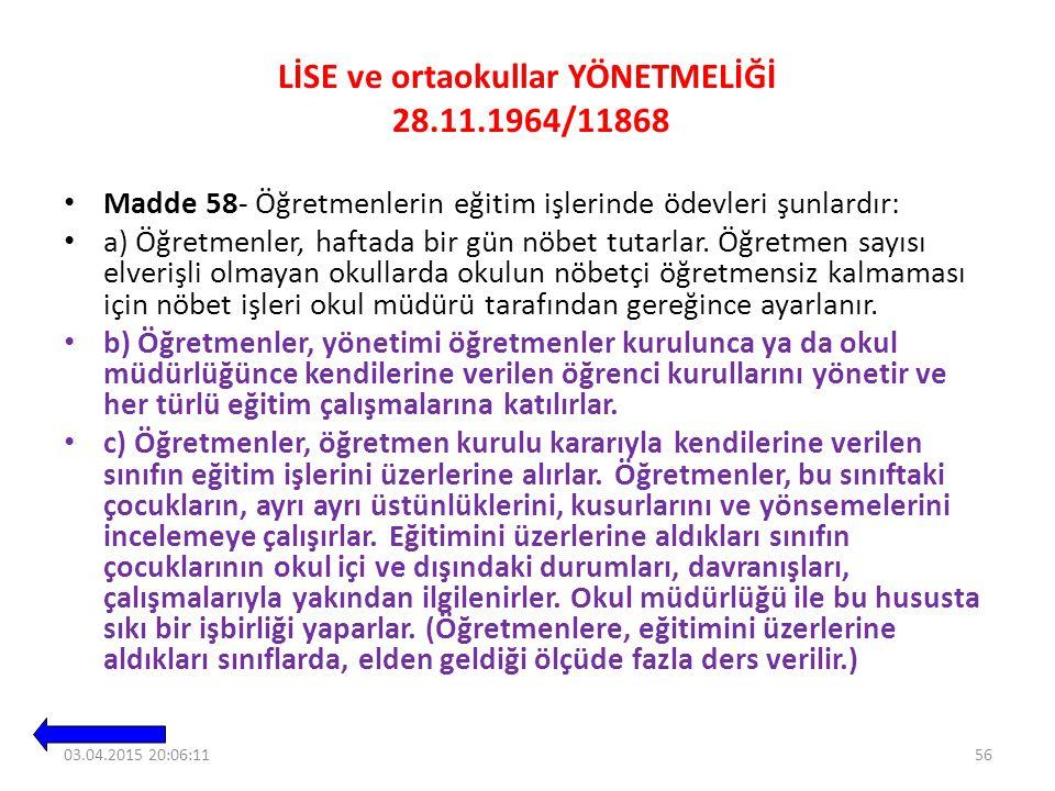 LİSE ve ortaokullar YÖNETMELİĞİ 28.11.1964/11868