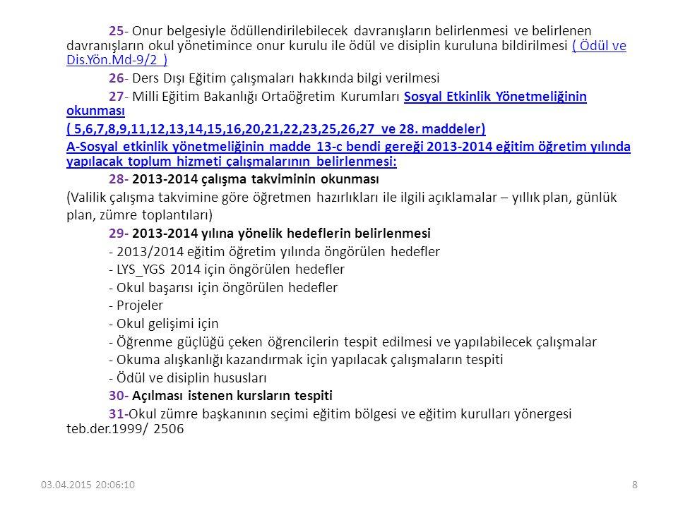 26- Ders Dışı Eğitim çalışmaları hakkında bilgi verilmesi