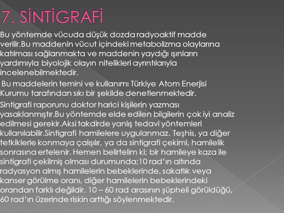 7. SİNTİGRAFİ