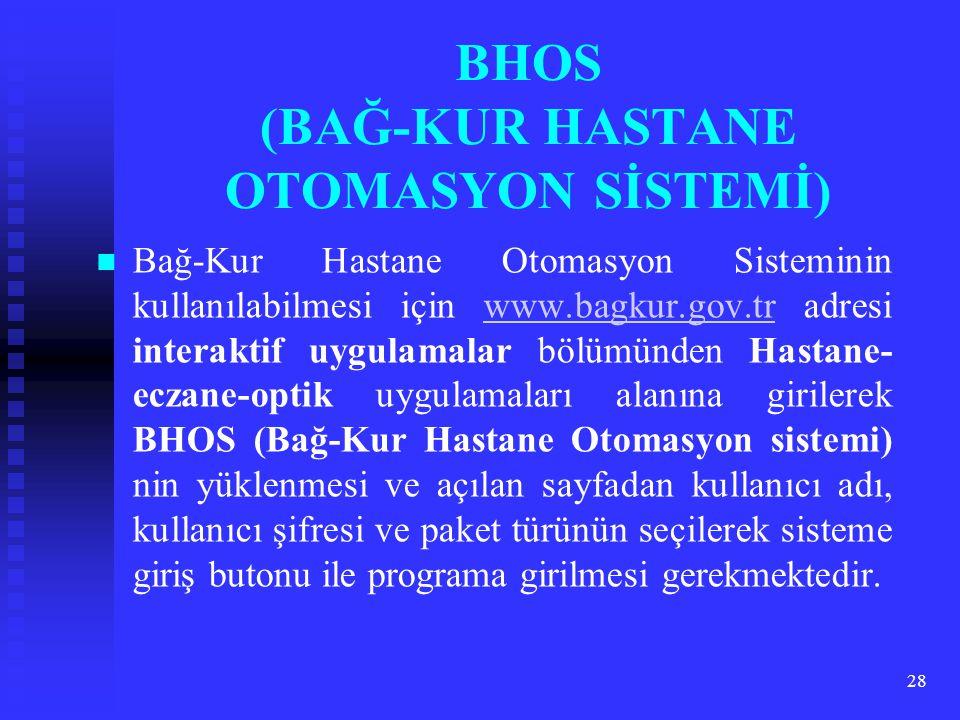 BHOS (BAĞ-KUR HASTANE OTOMASYON SİSTEMİ)