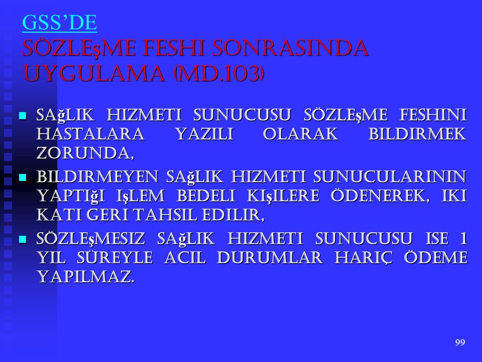 GSS'DE Sözleşme Feshi Sonrasında Uygulama (Md.103)