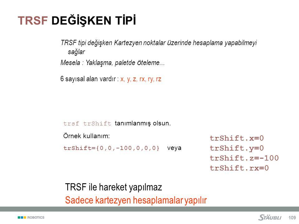TRSF DEĞİŞKEN TİPİ TRSF ile hareket yapılmaz