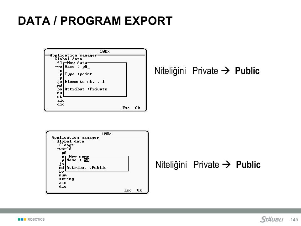 DATA / PROGRAM EXPORT Niteliğini Private  Public
