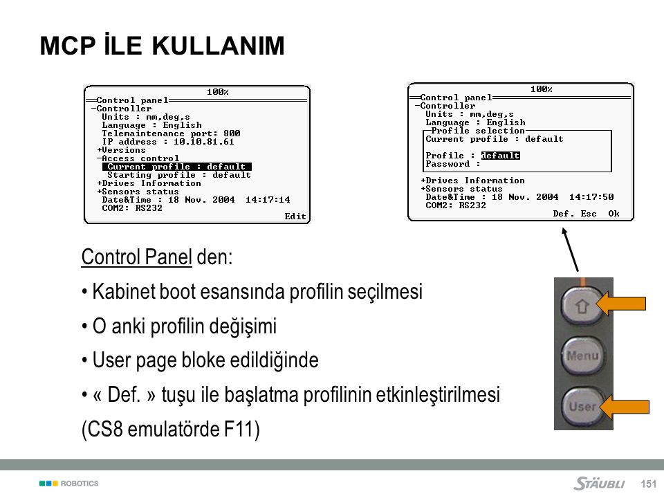 MCP İLE KULLANIM Control Panel den: