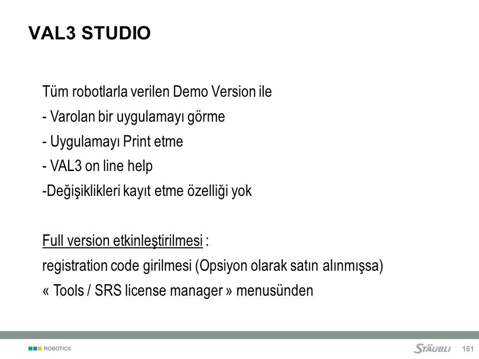 VAL3 STUDIO Tüm robotlarla verilen Demo Version ile