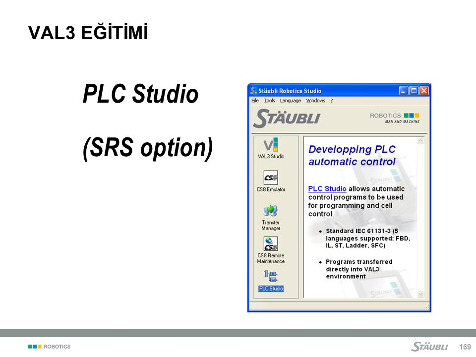 VAL3 EĞİTİMİ PLC Studio (SRS option)
