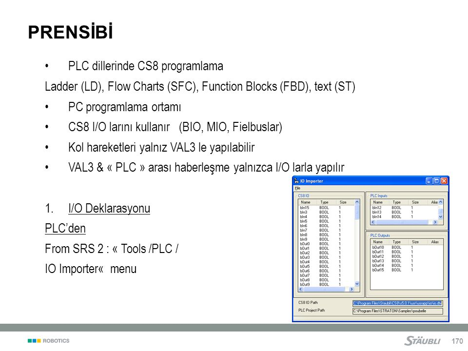 PRENSİBİ PLC dillerinde CS8 programlama