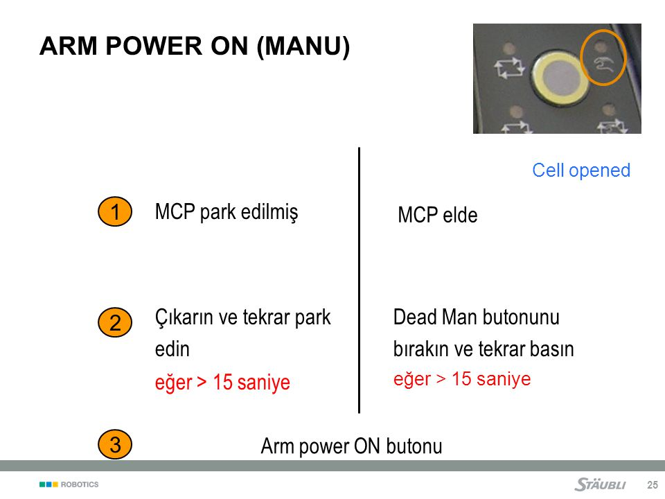 ARM POWER ON (MANU) 1 MCP park edilmiş MCP elde