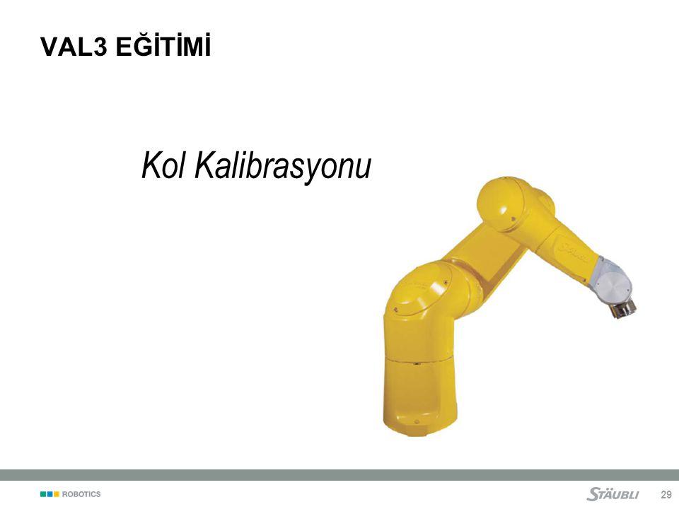 VAL3 EĞİTİMİ Kol Kalibrasyonu