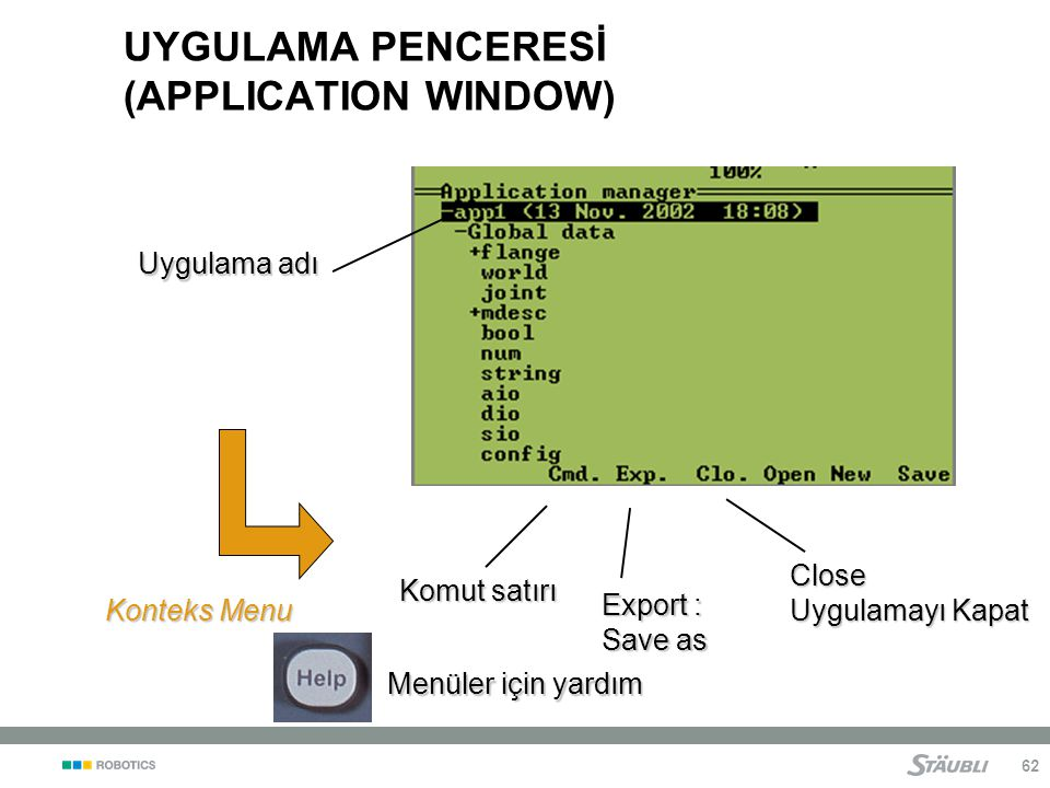 UYGULAMA PENCERESİ (APPLICATION WINDOW)
